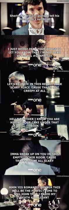 Oh gosh.  Tooooooo funny. It shows Sherlock's social status.  Which is none.