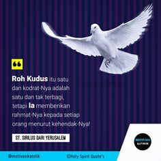H-2 Novena Roh Kudus Roh Kudus itu satu dan kodrat-Nya adlah satu dan tak terbagi tetapi Ia memberikan rahmat-Nya kepada setiap orang menurut kehendak-Nya! [St. Sirilus dari Yerusalem] . . The Holy Spirit is one and His nature is one and indivisible but He gives His mercy to everyone according to His will! [St. Cyril of Jerusalem] . . . . . . . . #motivasikatolik #motivasi #katolik #katholik #katolikimanku #kristiani #katabijakkatolik #katamutiarakatolik #berandakatolik #inspirasi #renungan…