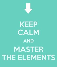 Keep Calm And Master The Elements!  Avatar the Last Airbender!!