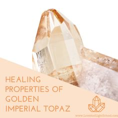 Healing Properties of Golden Imperial Topaz: A Crystal for Shining Your Inner Light - Love & Light School of Crystal Therapy Crystal Healing Stones, Stones And Crystals, Improve Self Confidence, Imperial Topaz, Sacral Chakra, Energy Level, Love And Light, Wicca, Rocks