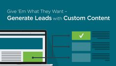 Generate Leads with Custom Content