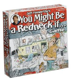 Jeff Foxworthy`s You Might Be a Redneck If? Game - List price: $29.99 Price: $20.71 Saving: $9.28 (31%)