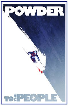 Retro styled winter sport ski poster: Powder by ArtBySassanFilsoof Framed Art Prints, Canvas Prints, Wall Prints, Vintage Ski Posters, Thing 1, Ski And Snowboard, People Art, Plein Air, Travel Posters