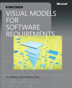 Visual Models for Software Requirements Best Practices (Best Practices (Microsoft)) by Joy Beatty, http://www.amazon.co.uk/gp/product/0735667721/ref=cm_sw_r_pi_alp_mbODrb0QFFCHF