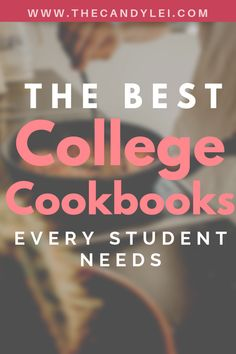 The Best College Cookbooks Every Student Needs - Organspende Zitate College Meal Planning, College Cooking, College Meals, College Fun, College Life, College Students, College Dorms, Healthy College Lunches, Healthy Breakfasts