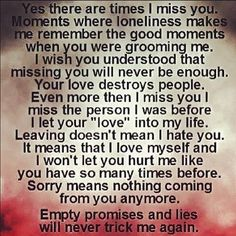 this is how i feel I should tell him this,but idk i just can't seem to get this out of my mind or my mouth for that matter. When I Miss You, I Hate You, Know Who You Are, Break Up Quotes, Good Riddance, Stupid Love, Love Matters, Out Of My Mind, Summertime Sadness