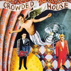 Crowded House. Great twisty tunes.