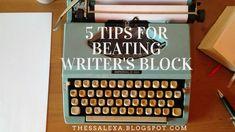 5 Tips for Beating Writer's Block