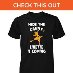 Hide The Candy Linette Is Coming Halloween Gift - Unisex Tshirt Black 2XL - Holiday and seasonal shirts (*Amazon Partner-Link)