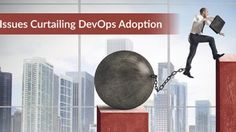 Top 5 Issues Curtailing DevOps. AdoptionRegardless of your DevOps maturity, we've outlined some top issues to consider and mitigate, as your DevOps practice evolves.  #DevOps #Adoption #Implementation #Issues #Problems #DevOpsbestpractice #DevOpsUpdates