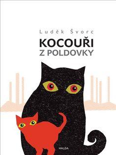 Kocouři z Poldovky - Luděk Švorc | Kosmas.cz - internetové knihkupectví
