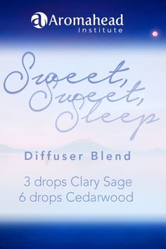 For those nights when you can't fall asleep - diffuse Clary Sage and Cedarwood essential oils for a 'Sweet Sweet Sleep'!