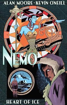 Nemo: Heart of Ice by Alan Moore and Kevin O'Neill. It's fifteen long years since Janni Dakkar first tried to escape the legacy of her dying science-pirate father, only to accept her destiny as the new Nemo, captain of the legendary Nautilus. Heart Of Ice, Jules Verne, Charles Foster, Dc Comics, Mountains Of Madness, League Of Extraordinary Gentlemen, Lego, The Grim, Illustrations
