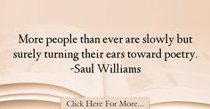 Saul Williams Quotes About Poetry - 54427