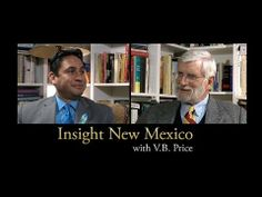 Insight New Mexico - Howie Morales : V.B. Price talks with Democratic State Sen. and gubernatorial candidate Howie Morales about claims made by the Martinez administration, education reform, the behavioral health audit, transparency and more.