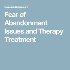 fear of abandonment in relationships
