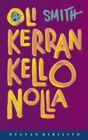 lataa / download OLI KERRAN KELLO NOLLA epub mobi fb2 pdf – E-kirjasto