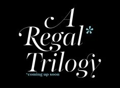 Regal pro font... not yet available, Bouh!