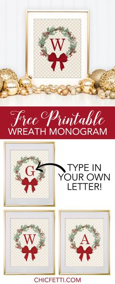 Free Printable Christmas Wreath Monogram from @chicfetti - make your own monogram!