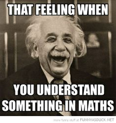 Have you felt that way? This and much more in physicskit.wordpress.com !! what are you wating for? #math #fun #funny #quote #einstein #physics #science #laugh #smile