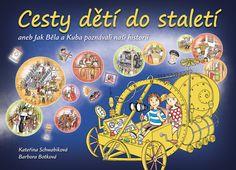 Moderní a hravé knížky o historii pro zvídavé děti