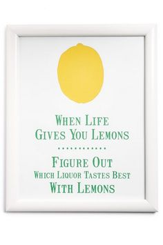 When life gives you lemons... figure out which liquor tastes best with lemons!