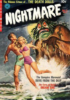 #Vampires! #Mermaids!! Death Dolls!!!  Nightmare. Issue 2, fall 1952. Cover by Walter Popp