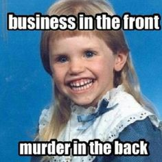 Business in the front, murder in the back #schoolpicture #meme #mullet