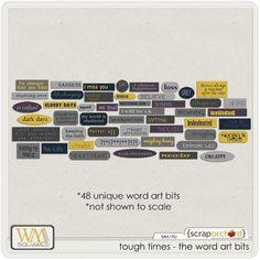 tough times - word art bits  by: wm[squared]