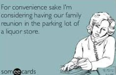Good idea for a Family Reunion, haha!