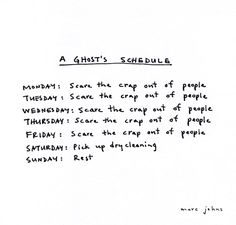 A ghost's schedule #halloween