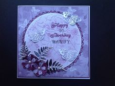 Made by Diane Jarvis #tatteredlace #birthdaycard #cardmaking