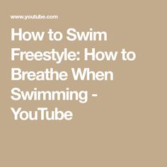 How to Swim Freestyle: How to Breathe When Swimming - YouTube