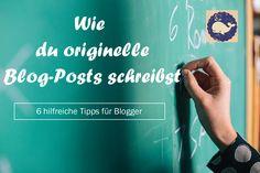 6 Schreibtipps f�r Blogger, die dein gesamtes Blog aufwerten & attraktiver machen.