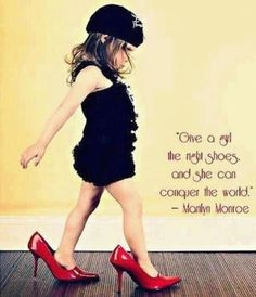 """""""Give a girl the right shoes and she can conquer the world."""" Marilyn Monroe Being a girl who loves shoes, I love the quote and the picture. Think I'll have to duplicate this and frame it. Celebrity Quotes, Celebration Quotes, Popular Hairstyles, Favim, Famous Celebrities, Celebrities Fashion, Air Max 97, Up Girl, Girly Girl"""