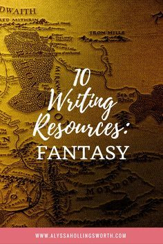 10 Writing Resources: Fantasy