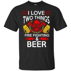 Hi everybody!   I Love Two Thing Firefighting And Beer - Firefighter Tshirt   https://zzztee.com/product/i-love-two-thing-firefighting-and-beer-firefighter-tshirt/  #ILoveTwoThingFirefightingAndBeerFirefighterTshirt  #IFirefighter #LoveBeerTshirt #TwoThingTshirt #Thing #FirefightingBeer #AndFirefighter #Beer # # #Firefighter #Tshirt