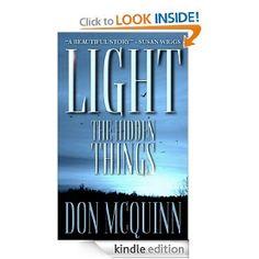 Amazon.com: Light The Hidden Things eBook: Don McQuinn: Kindle Store
