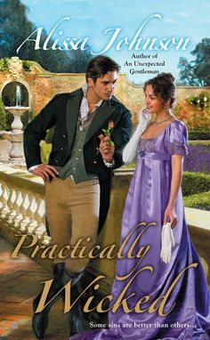 Alissa Johnson - Practically Wicked / #awordfromjojo #Historicalromance