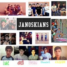 The Janoskians everyone i kinda just found out about them a month ago but i love em theyre cool not as cool as one direction but theyre cool