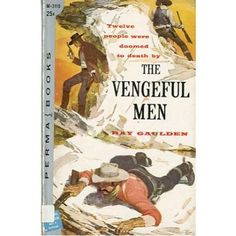The Vengeful Men, 1957 ,vintage western paperback #BOOK