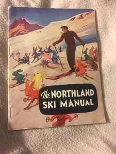 Vintage Northland Ski Manual in Good Condition with Hannes Schneider 1940