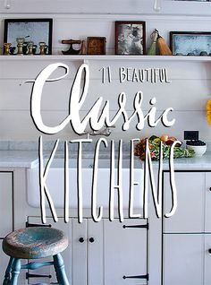 Our Favorite Classic Kitchens