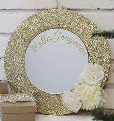 Hello Gorgeous Mirror Gift Idea - Click for tutorial