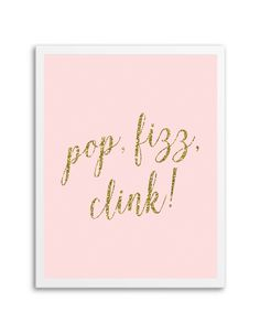 Download and print this free printable Pop Fizz Clink wall art for your home or office! Directions: Unlock the files. Once you unlock the files (by sharing, liking, following), the download buttons will appear. Click the download button below to download the PDF file. Press print. PERMITTED USE: This file is for personal use only. If...
