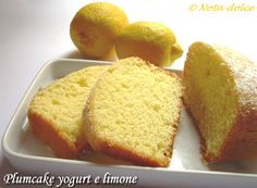 Plumcake yogurt e limone, ricetta dolce senza burro | Nota dolce My Dessert, Dessert Recipes, Desserts, Cake Light, Italian Love Cake, Ricotta, Sweet Light, Italian Breakfast, Cooking Cake