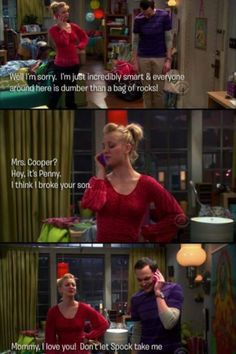 Big Bang theory; honestly, this and when penny knocks back are my favorite…