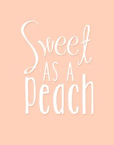 Sweet As A Peach 11x14 Printable Instant Download by mirapaigew