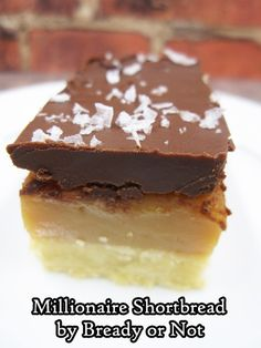 Bready or Not Original: Millionaire Shortbread Shortbread Crust, Salted Chocolate, Caramel Color, Corn Syrup, Baking Pans, Food Print, Brown Sugar, Cookie Recipes, The Originals