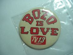 Bozo Is Love button TV 13 WZZM